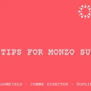 PR Tips for Monzo success