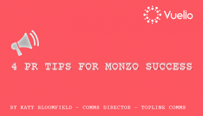 PR Tips for Monzo success