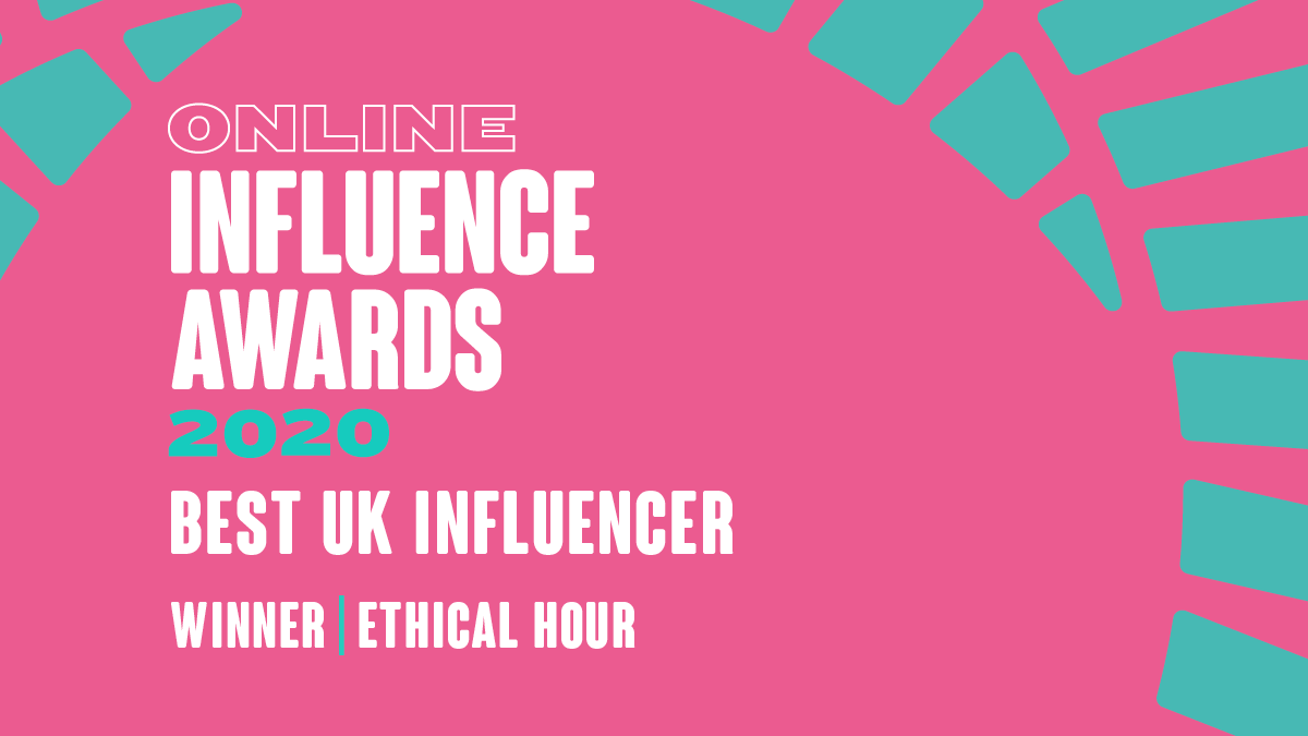 Best UK Influencer - Ethical Hour