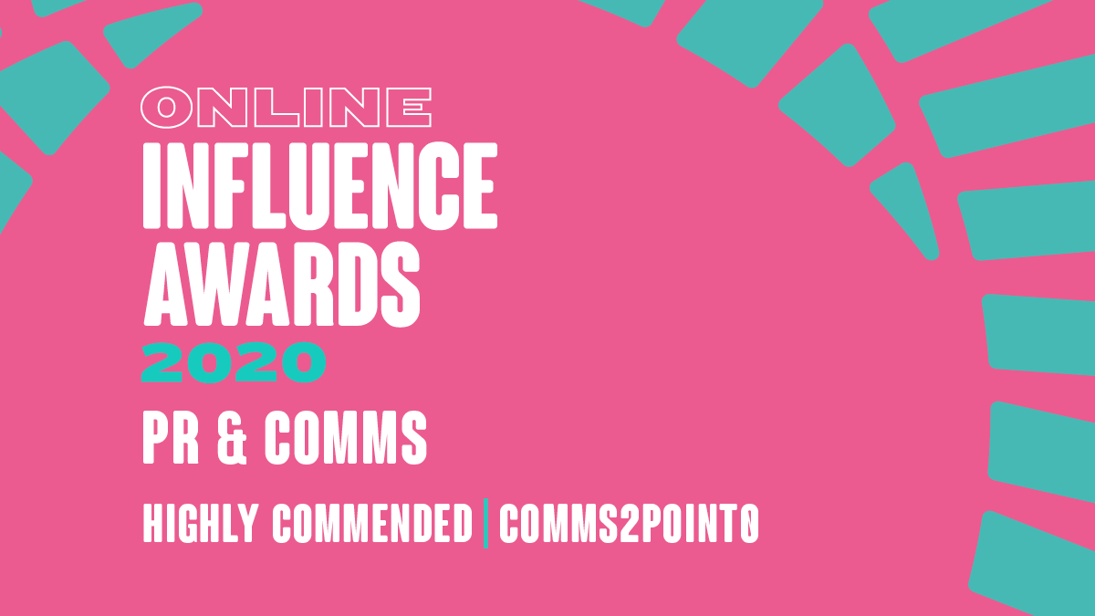 PR & Comms - Highly Commended - comms2point0