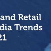 PR and Retail Media Trends 2021